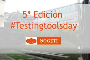 Te contamos todos los detalles de la V Edición del Testing and ToolsDay